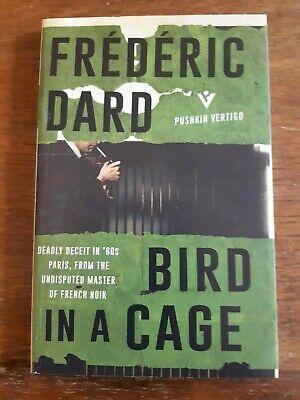 £3.99 • Buy  Dard, Frederic - Bird In A Cage Paperback - A0221