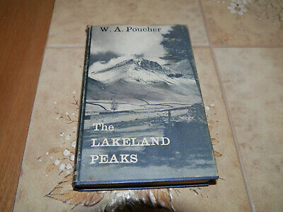 The Lakeland Peaks By W.A. Poucher. A Climbing Guide: 1960s Book In VGC • 1.99£