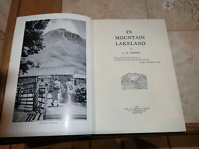 In Mountain Lakeland By A. H Griffin. A Climbing Guide: 1963 Book In VGC • 1.99£