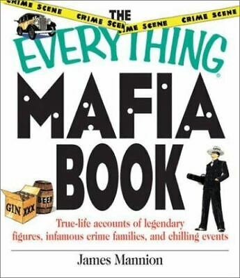 Everything Mafia : True Life Accounts Of Legendary Figures, Infamous Crime... • 2.93£