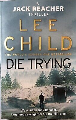 Die Trying: (Jack Reacher 2) By Lee Child (Paperback, 1999) • 2.50£