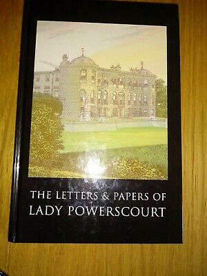 Letters And Papers Of Lady Powerscourt • 7.50£