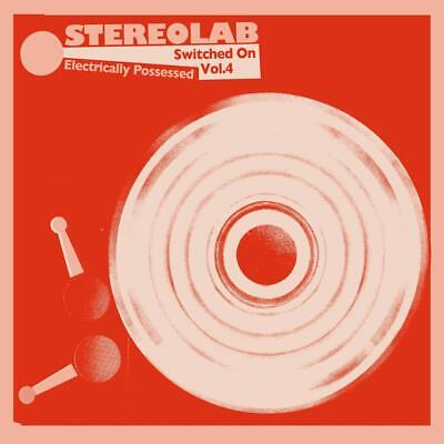 £22.90 • Buy Stereolab ELECTRICALLY POSSESSED [SWITCHED ON VOL. 4] New Black Vinyl 3 LP