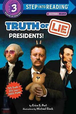£4.43 • Buy Truth Or Lie Presidents Step Into Reading, Perl, Erica S.,  Paperback