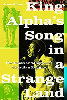 King Alpha's Song In A Strange Land By Jason Wilson (Paperback, 2019) • 20.60£
