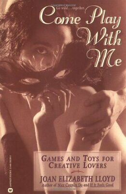 £3.24 • Buy Come Play With Me: Games And Toys For Creative Lovers,Joan Elizabeth Lloyd