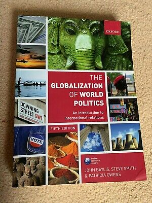 The Globalization Of World Politics: An Introduction To International Relations • 3.50£