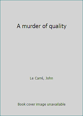 £4.68 • Buy A Murder Of Quality By Le Carré, John