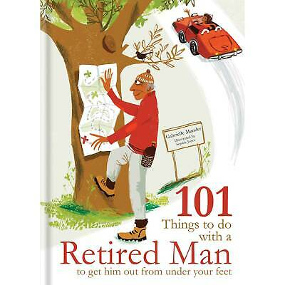 £9.98 • Buy Gabrielle Mander, 101 Things To Do With A Retired Man Book - Humour Books