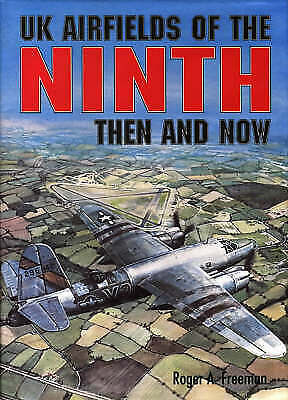 £20.23 • Buy UK Airfields Of The Ninth Then And Now After The Battle S, Freeman, Roger A.,  H