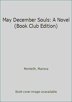 £11.69 • Buy May December Souls: A Novel (Book Club Edition) By Monteilh, Marissa