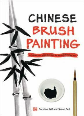 £5.11 • Buy Chinese Brush Painting : A Hands-On Introduction To The Traditional Art