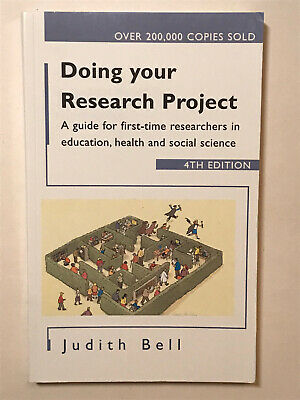 £8.71 • Buy Doing Your Research Project 4/e: A Guide For First-time Researchers  - VERY GOOD
