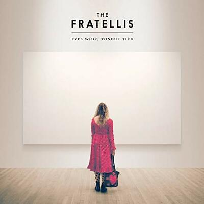 The Fratellis Eyes Wide Tongue Tied CD ID4z • 10.44£