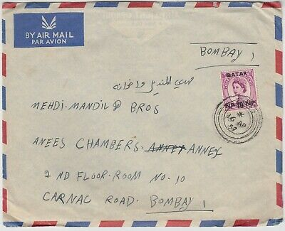 $ CDN23 • Buy QATAR 1957 10np Over-printed GB QEII 6d On Commercial Cover *DOHA-BOMBAY INDIA*