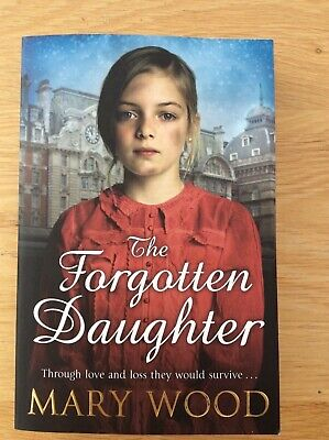 £1.50 • Buy The Forgotten Daughter By Mary Wood