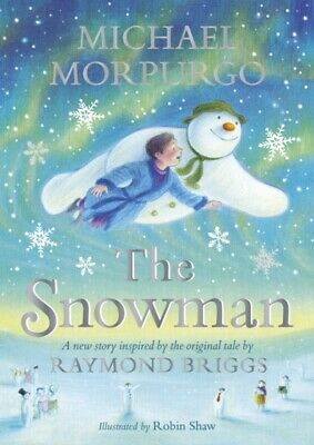 £11.51 • Buy The Snowman: Inspired By The Original Story By Raymond Briggs By Michael...