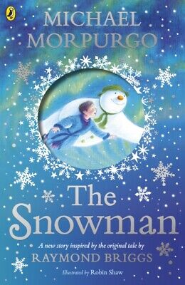£6.93 • Buy The Snowman: Inspired By The Original Story By Raymond Briggs By Michael...
