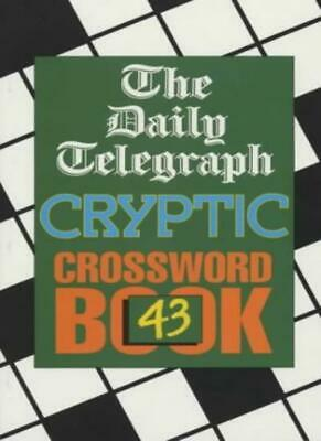 £13.33 • Buy Daily Telegraph Cryptic Crossword Book 43: No.43,Telegraph Group Limited