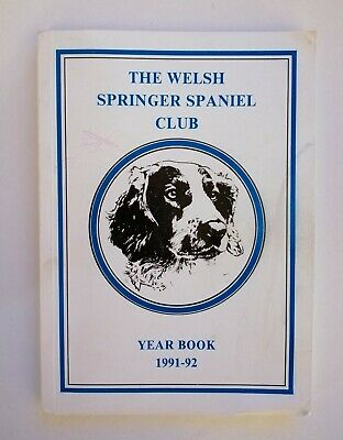 £6.50 • Buy WELSH SPRINGER SPANIEL CLUB YEARBOOK 1991-92 Dog Breed Annual Book