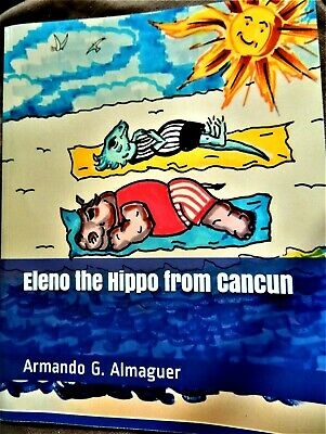 AU24.63 • Buy Eleno The Hippo From Cancun - A Children's Book New