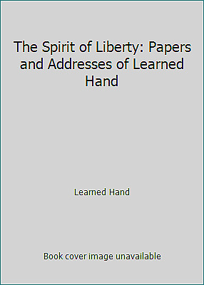 £46.63 • Buy The Spirit Of Liberty: Papers And Addresses Of Learned Hand By Learned Hand