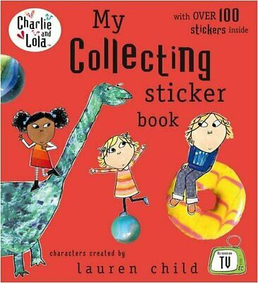 £10.51 • Buy Charlie And Lola: My Collecting Sticker Book,Lauren Child