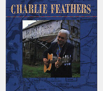 £16.11 • Buy Charlie Feathers Charlie Feathers CD .7751.