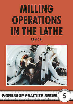£6.90 • Buy Workshop Practice Series 05 Milling Operations In The Lathe, Cain, Tubal,  Paper