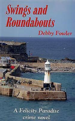 £7.18 • Buy Swings And Roundabouts Felicity Paradise Crime Novel, Fowler, Debby,  Paperback