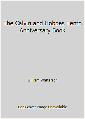 £3.17 • Buy The Calvin And Hobbes Tenth Anniversary Book By William Watterson