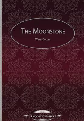 £7.21 • Buy The Moonstone By Wilkie Collins