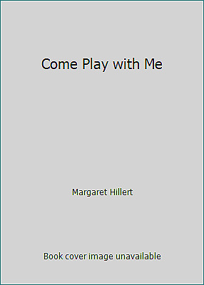 £2.97 • Buy Come Play With Me By Margaret Hillert