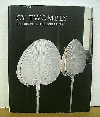 £59.65 • Buy Cy Twombly The Sculpture By Katharina Schmidt 2000 HB/DJ First Edition