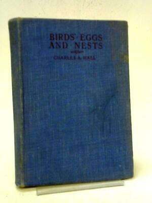 £9.40 • Buy Bird`S Eggs And Nests (Hall, Charles - 1940) (ID:41281)