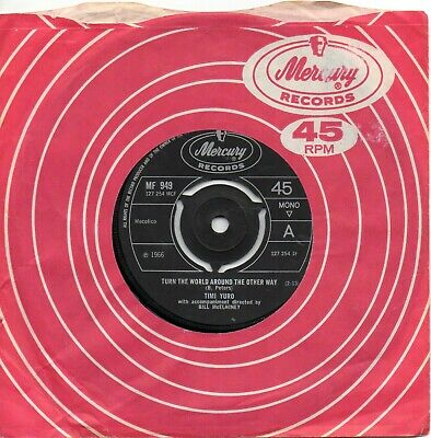 £6.99 • Buy TIMI YURO TURN THE WORLD AROUND THE OTHER WAY / JUST A RIBBON UK MERCURY 60s POP