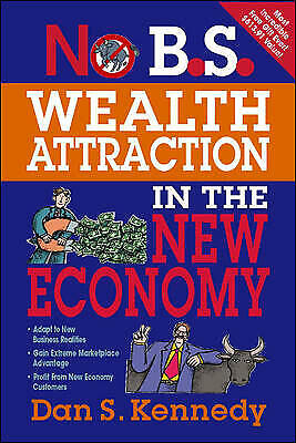 £8.92 • Buy No BS Wealth Attraction In The New Economy, Dan Kennedy,  Paperback