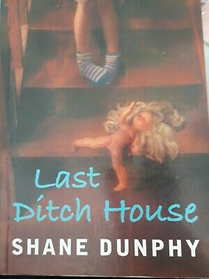 £1 • Buy Last Ditch House By Shane Dunphy (Paperback, 2007)
