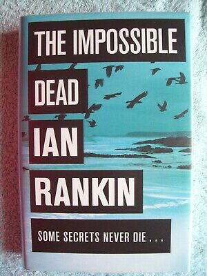 £3.99 • Buy Ian Rankin The Impossible Dead 1st Edition Book