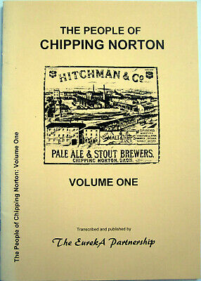 £6.50 • Buy THE PEOPLE OF CHIPPING NORTON VOL.1 - Oxfordshire Genealogy Local History