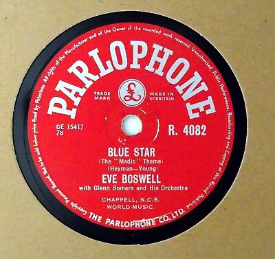 £3.99 • Buy EVE BOSWELL - Blue Star / Pickin' A Chicken 10  78rpm 1955 UK Parlophone R. 4082