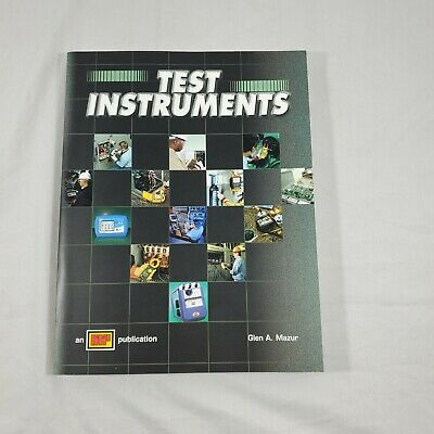 £5.79 • Buy Electrical Test Instruments By Glen Mazur. How To Use Properly. See Photos