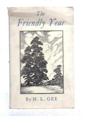 £11.40 • Buy The Friendly Year (H.L. Gee - 1945) (ID:18297)
