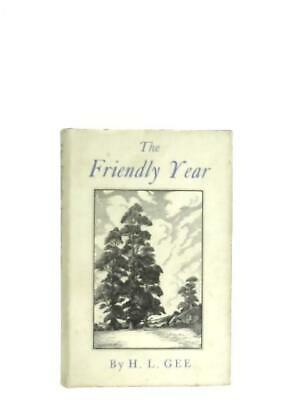 £11.39 • Buy The Friendly Year (Gee, H.L. - 1950) (ID:08099)