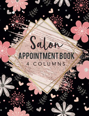 £6.34 • Buy Salon Appointment Book 4 Columns: Agenda Appointment Book For Salons, Spa, Hair
