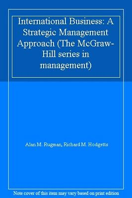 £4.17 • Buy International Business: A Strategic Management Approach (The McGraw-Hill Serie,