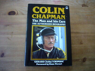 £5.50 • Buy Colin Chapman: Man & His [Lotus] Cars, Crombac, Rare 1986 Edition, Excellent