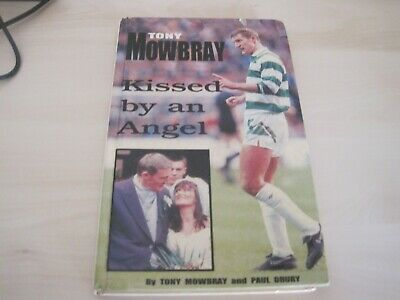 £9.99 • Buy Celtic Fc Book - Tony Mowbray - Kissed By An Angel