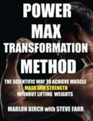 £11.90 • Buy Power Max Transformation Method : The Scientific Way To Achieve Muscle Mass...