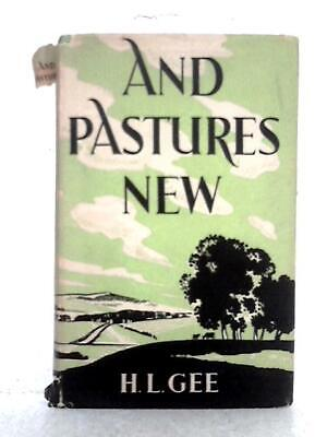 £9.98 • Buy And Pastures New (H.L. Gee - 1954) (ID:08326)